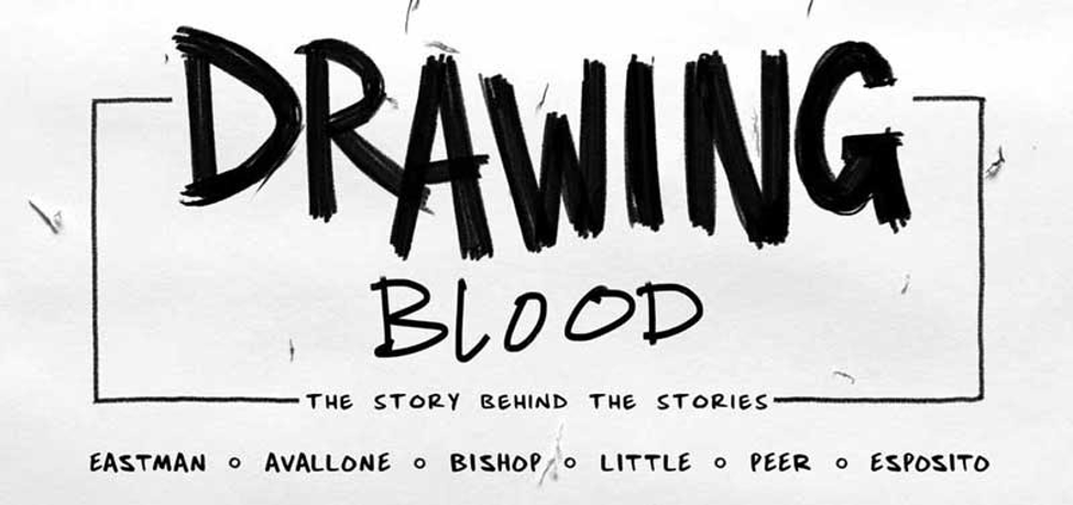 Kevin Eastman Drawing Blood 2019
